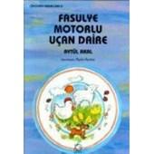 Fasulye Motorlu Uçan Daire (ISBN: 9789758039753)