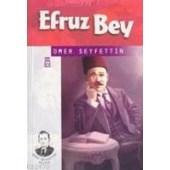 Efruz Bey (ISBN: 9799753628654)