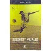 Serbest Vuruş (ISBN: 9789758578276)