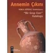 Annemin Çıkını (ISBN: 9789756561485)