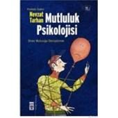 Mutluluk Psikolojisi (ISBN: 9799753626414)